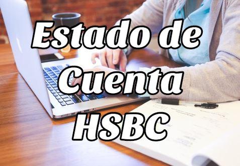 Estado de cuenta HSBC cómo obtenerlo, descargarlo e imprimirlo