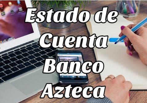 Estado de cuenta del Banco Azteca