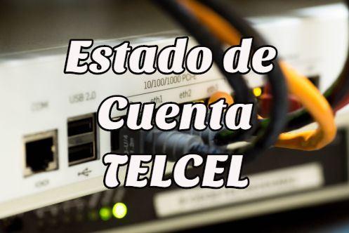 ¿Cómo checar mi Estado de Cuenta Telcel?