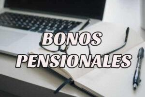 Cómo reclamar los Bonos Pensionales