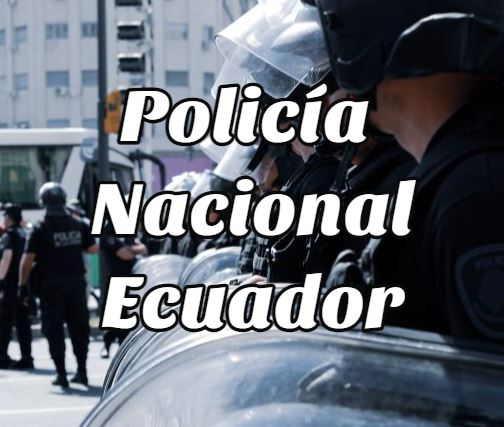policia nacional ecuador