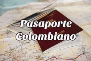 ¿Cómo sacar el Pasaporte Colombiano?